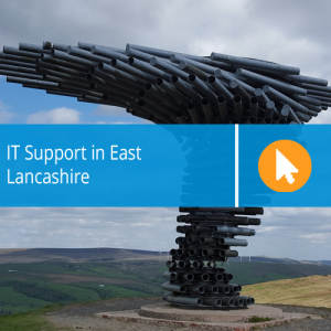 IT Support in East Lancashire