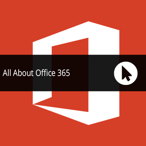 All About Office 365