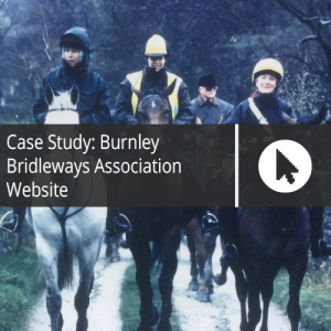 Case Study: Burnley Bridleways Association Website