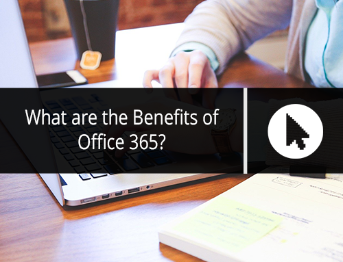 What are the Benefits of Office 365?